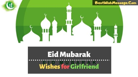Eid Mubarak Wishes for Girlfriend