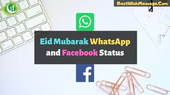 Eid Mubarak WhatsApp and Facebook Status