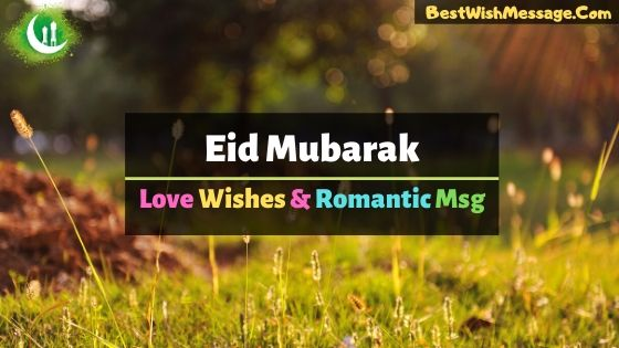 eid mubarak love wishes