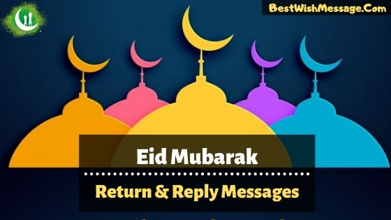 eid mubarak return wishes