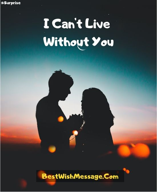 I can't Live Without You.