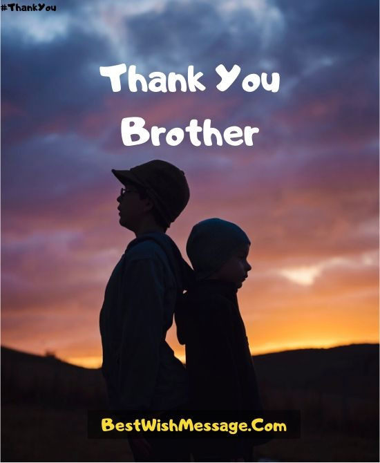 Thank You Messages for Brother