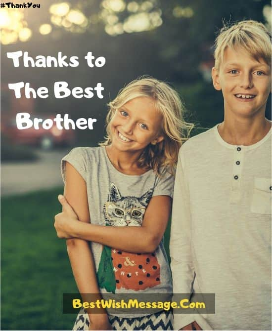 You Are The Best Brother