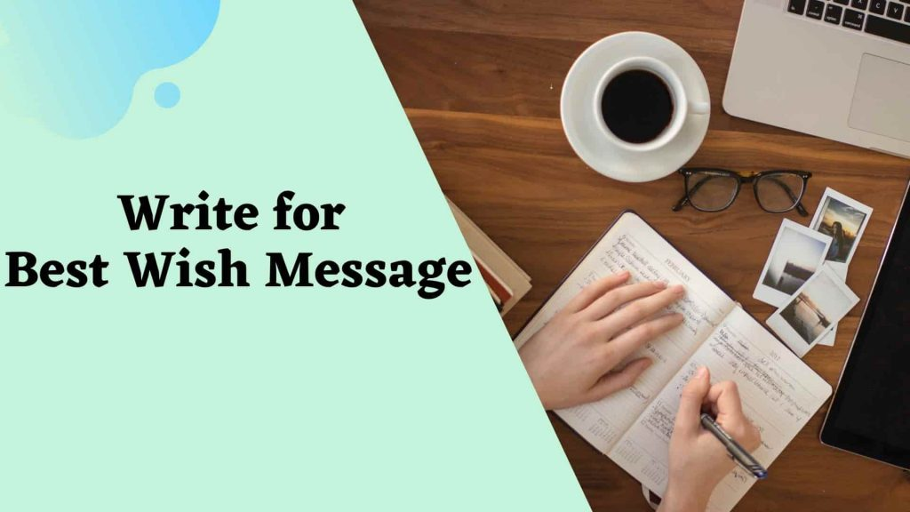 Contribute - Write for Best Wish Message