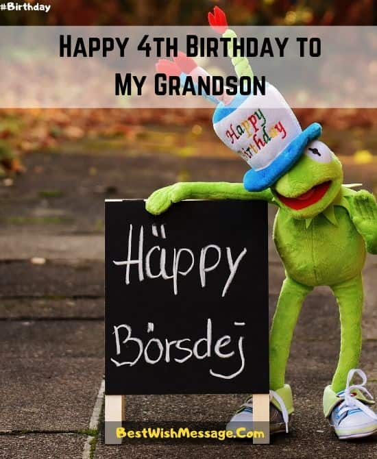 4th Birthday Texts for Grandson and Granddaughter
