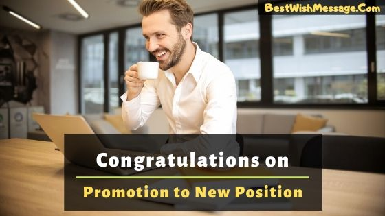 Congratulations on Promotion to New Position