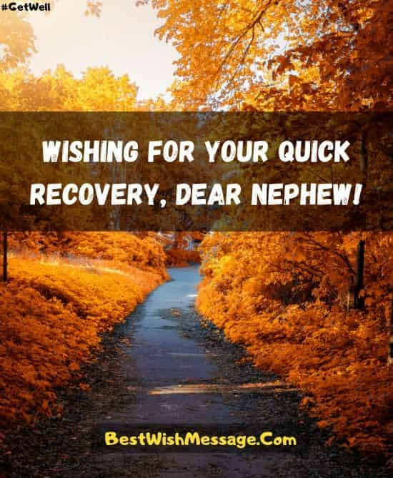 Get Well Soon Wishes for Nephew