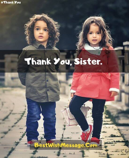 Thank You Messages for Younger Sister