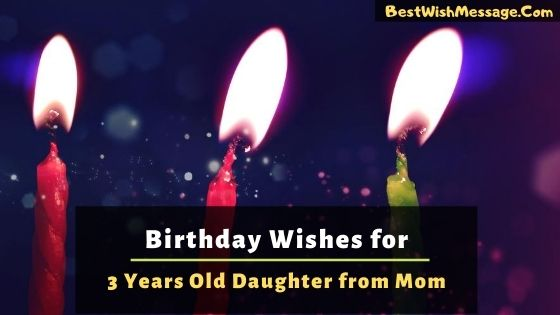 Birthday Wishes for 3-Year-Old Daughter from Mom