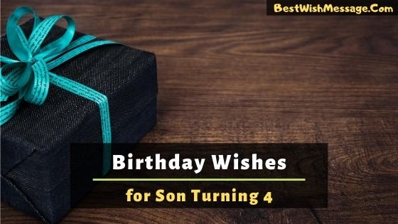 Birthday Wishes for Son Turning 4