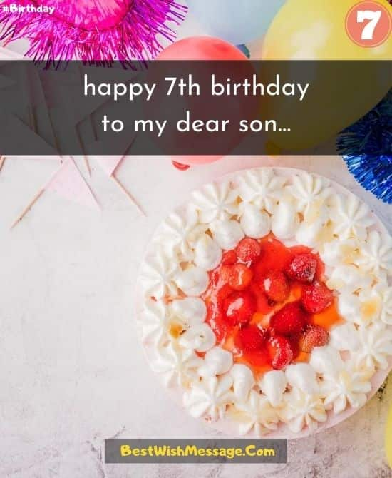 Birthday Wishes for Son Turning 7