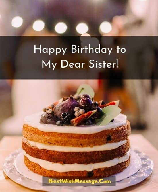 Happy Birthday to My Dear Sister!