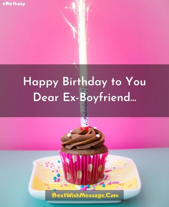 Heart Touching Birthday Wishes for Ex-Boyfriend