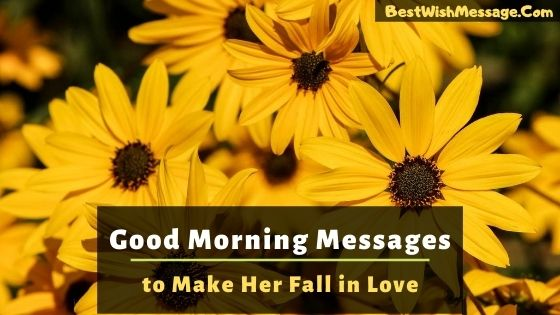 Good Morning Messages to Make Her Fall in Love