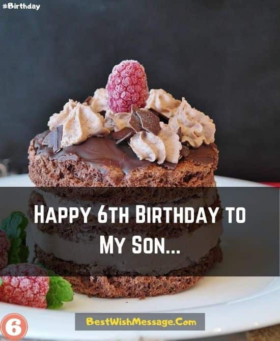 Happy 6th Birthday Wishes for Son from Mom and Dad