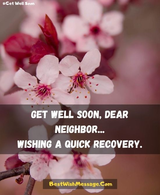 Recovery Wishes for Neighbors