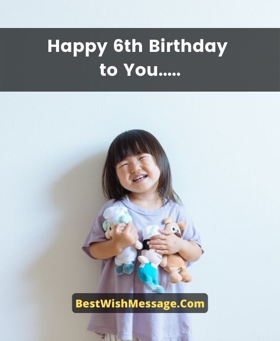6th Birthday Messages