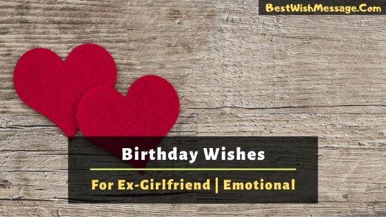 Emotional Birthday Wishes for Ex-Girlfriend