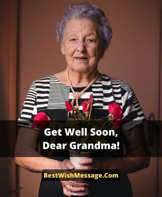 Get Well Soon Wishes for Grandma