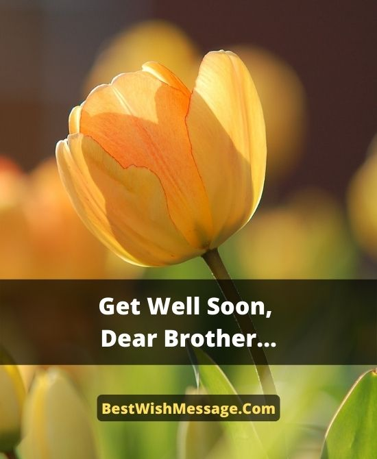 Get Well Soon Messages for Brother