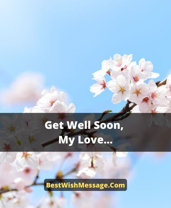 Quick Recovery Wishes for Girlfriend