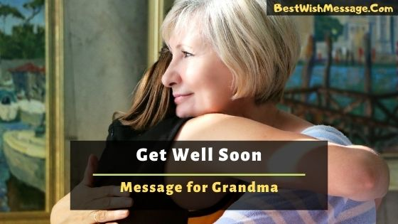 Get Well Soon Messages for Grandma
