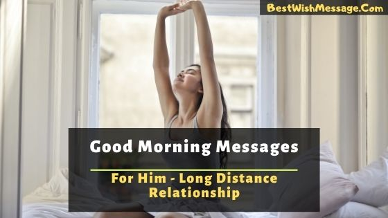 Good Morning Messages for Him Long Distance Relationship