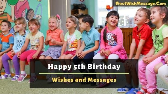 Happy 5th Birthday Wishes and Messages