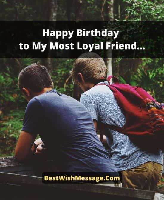Birthday Wishes for a Loyal Friend