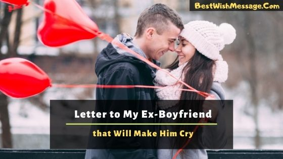 Letter to My Ex-Boyfriend that Will Make Him Cry