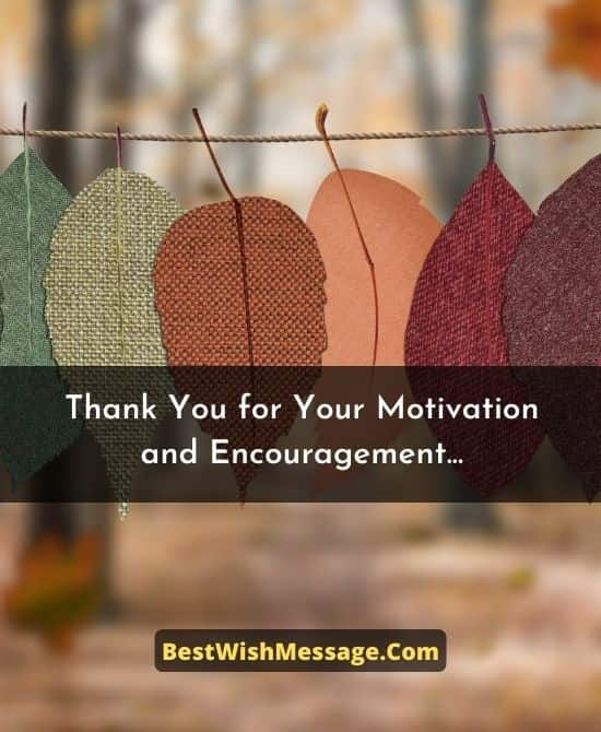 Thank You Messages to Friend for Your Motivation