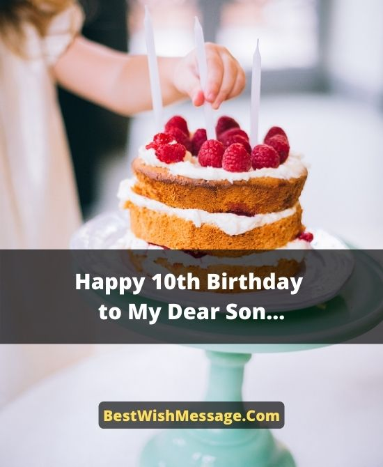 Birthday Wishes for Son Turning 10