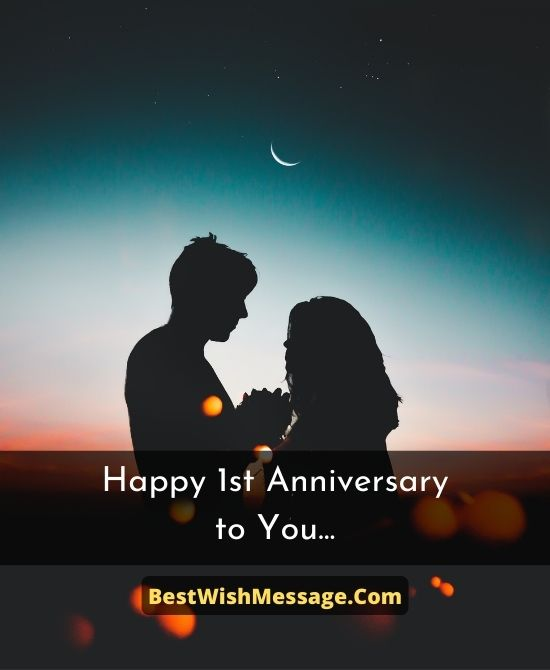 Romantic First Anniversary Messages For Boyfriend