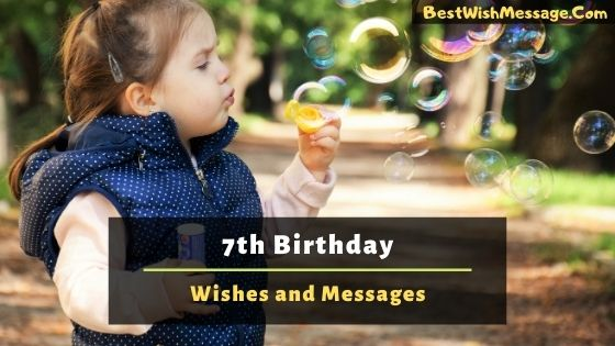 7th birthday wishes