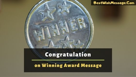 Congratulation on Winning Award Message