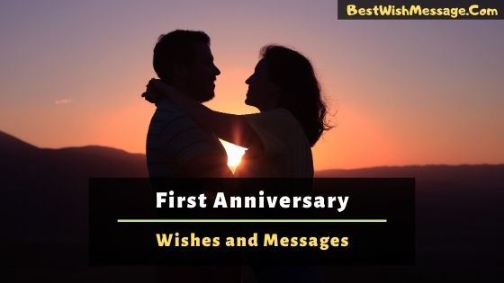 Happy First Anniversary Wishes and Messages