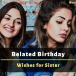 Belated Happy Birthday Wishes for Sister