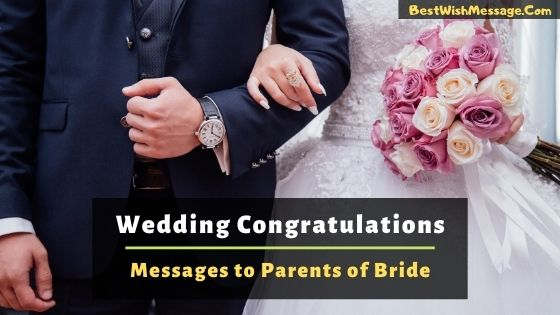 Wedding Congratulations Messages to Parents of Bride