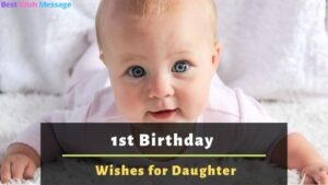 1st Birthday Wishes for Daughter