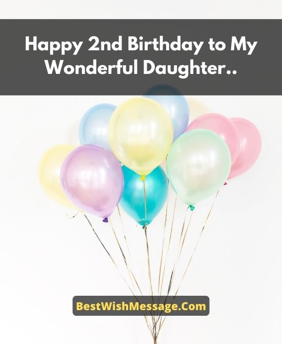 2nd birthday wishes for daughter