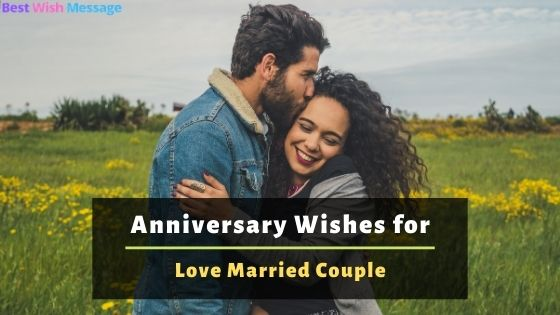 Anniversary Wishes for Love Married Couple