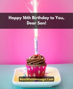 Birthday Wishes for Son Turning 16