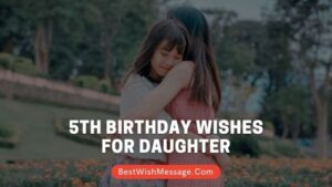 5th Birthday Wishes for Daughter