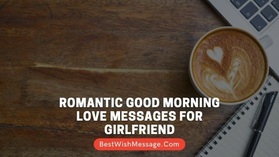 Romantic Good Morning Love Messages for Girlfriend