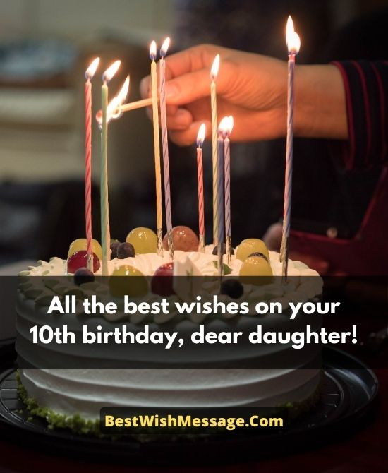 10th Birthday Wishes for Daughter from Dad