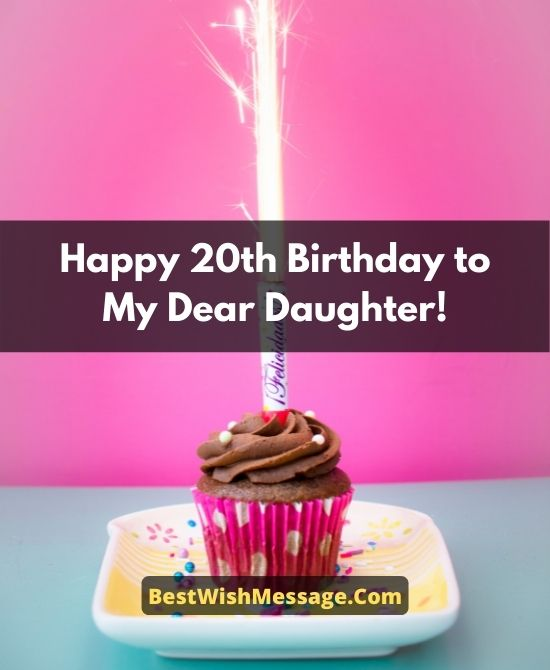Heartwarming Birthday Wishes for Daughter Turning 20