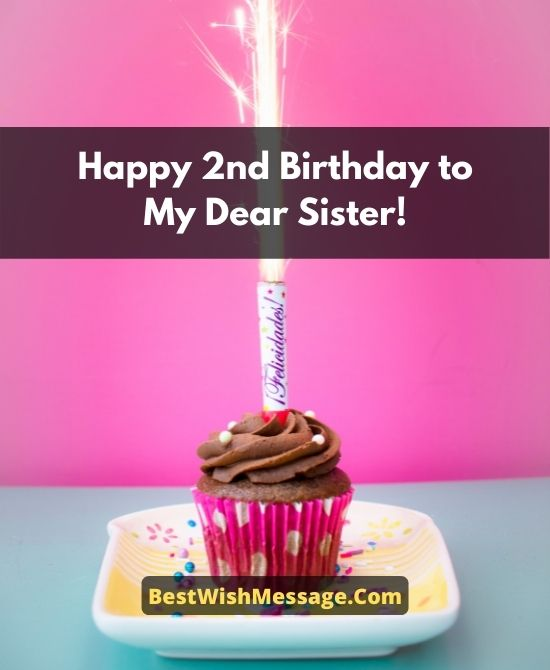 2nd Birthday Wishes for Sister