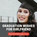 Graduation Wishes for Girlfriend