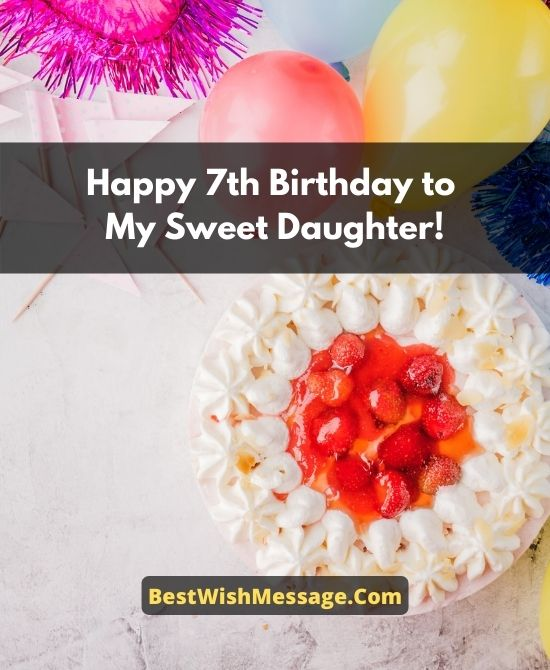 7th Birthday Wishes for Daughter