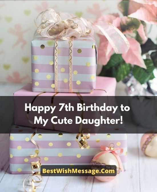 Birthday Wishes for Daughter Turning 7